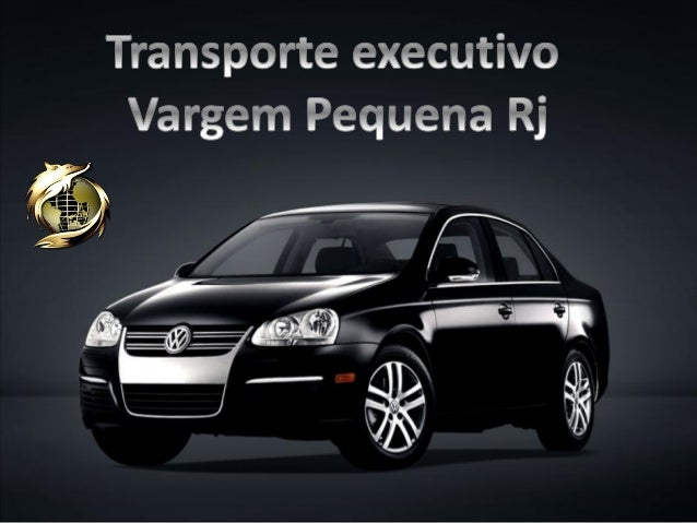 Transporte executivo Vargem pequena Rj (21) 9.8791-3010