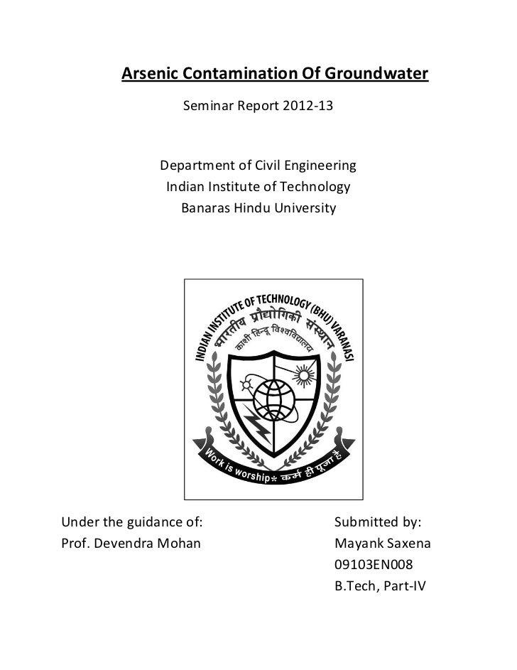 Arsenic Contamination Of Groundwater                  Seminar Report 2012-13               Department of Civil Engineering...