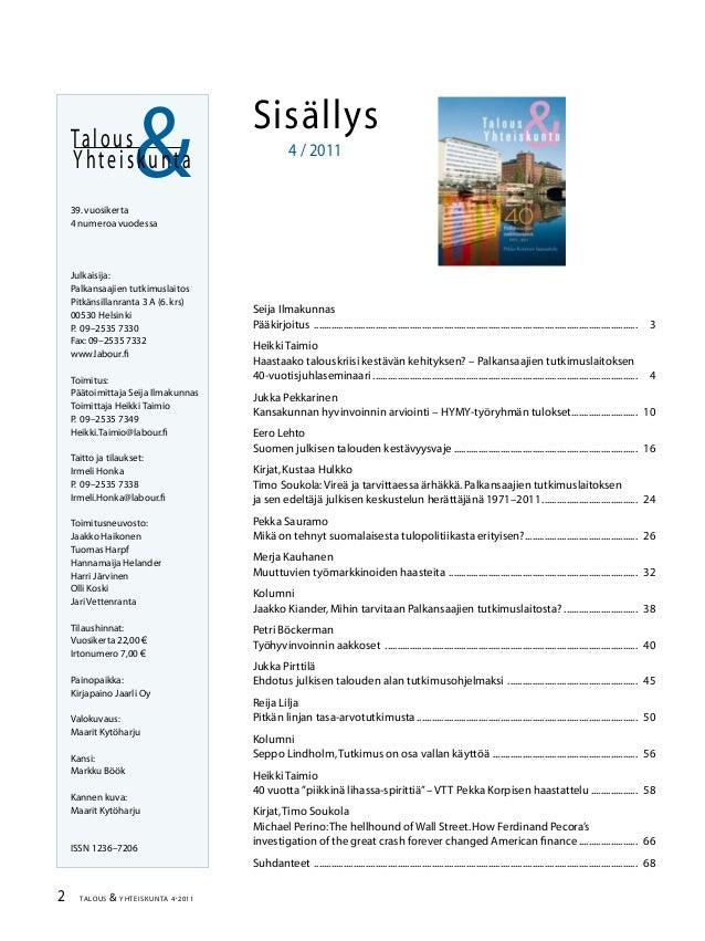 Talous ja Yhteiskunta 4/2011 Slide 2