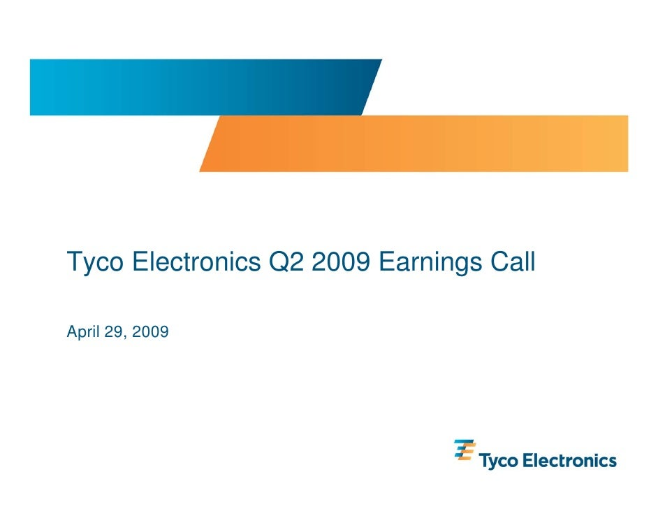 Tyco Electronics Q2 2009 Earnings Call  April 29, 2009