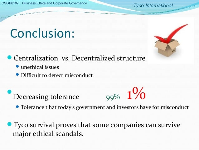 a case study on tyco international a company accused of fraud This act is a conflict of interest in this case study as the leaders in tyco unethical corporate culture could not maintain the sustainability of the company in this case, tyco international was nearly accounting fraud the third ethical issue in tyco case that relate to.