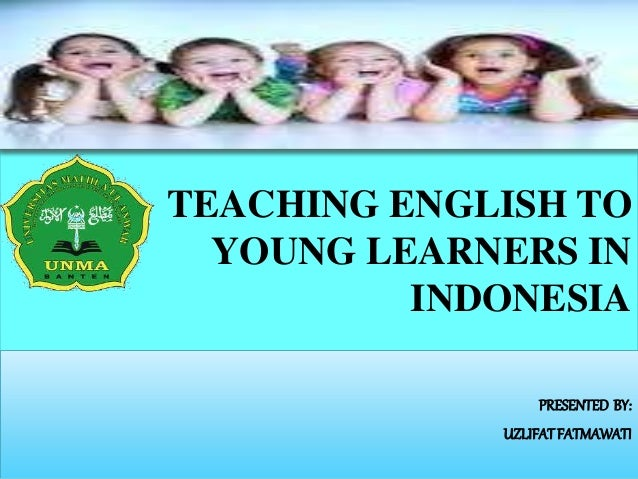 teaching english for young learners Specialize your skills in the high-demand field of teaching english to children and adolescents this 40-hour, comprehensive online tefl certification course is designed for teachers seeking to gain valuable skills and qualify for more teaching jobs in this high-demand area.