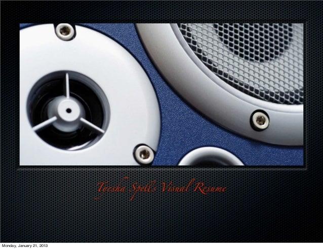 Tyesha Spells V#ual ResumeMonday, January 21, 2013