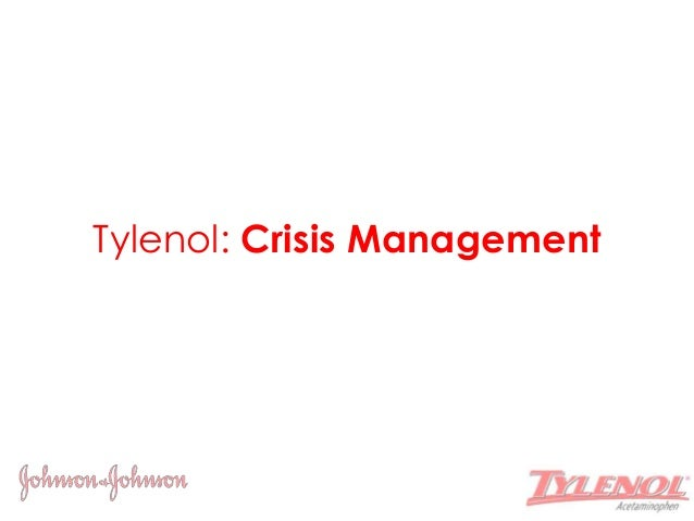 the tylenol crisis Alan hilburg, president and ceo of hilburgassociates, who led the johnson & johnson team in the textbook management of the tylenol crisis.