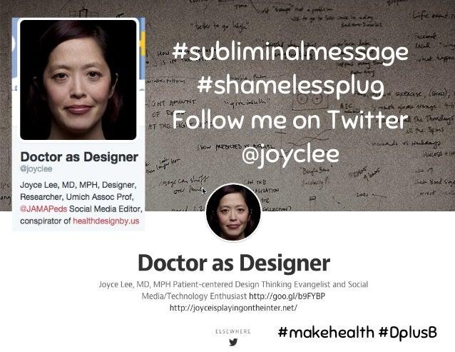 #subliminalmessage #shamelessplug Follow me on Twitter @joyclee #makehealth #DplusB