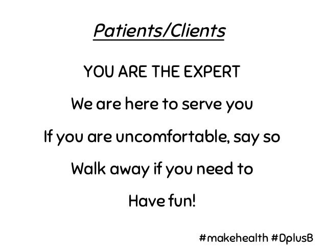 The rest of the team RESPECT THE EXPERTS Respect privacy Listen Have fun! #makehealth #DplusB