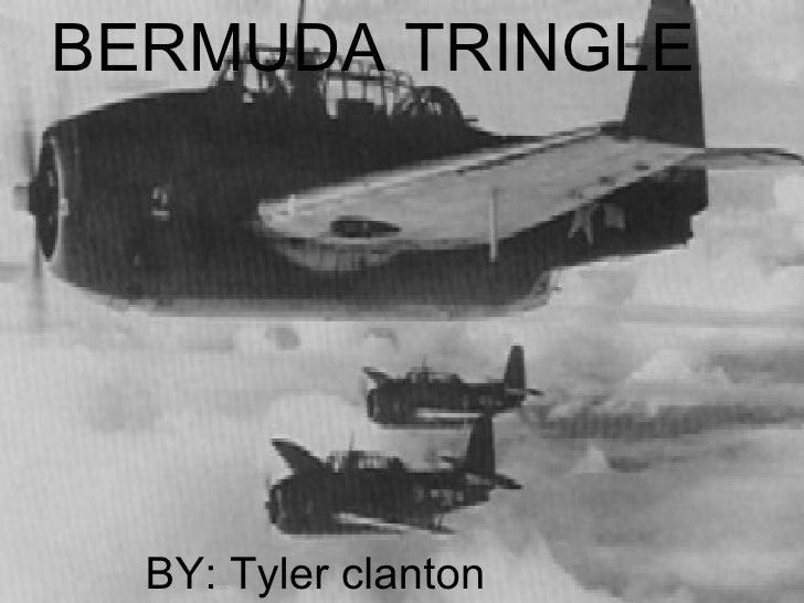 BERMUDA TRINGLE  BY: Tyler clanton