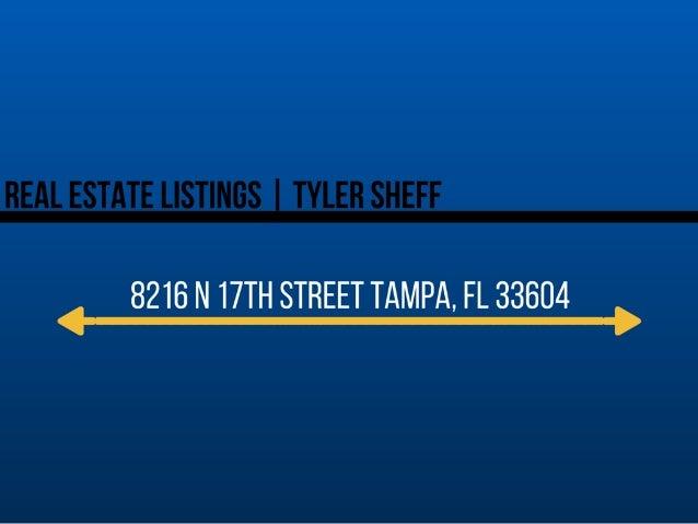 Tyler Sheff | Tampa, Florida Listing