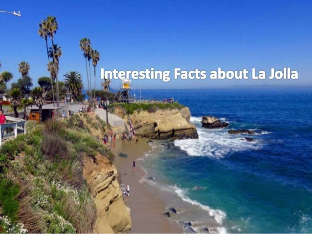 INTRODUCTION • La Jolla is a proud community which is especially unique with its Southern California neighbors. It may bor...