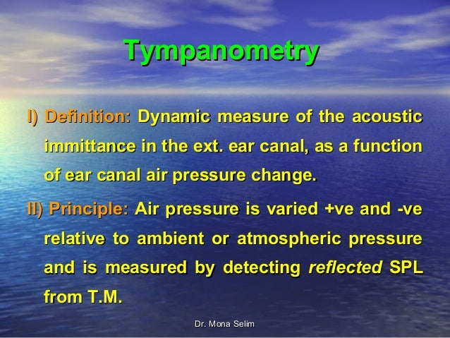 Tympanometry & Clinical Applications