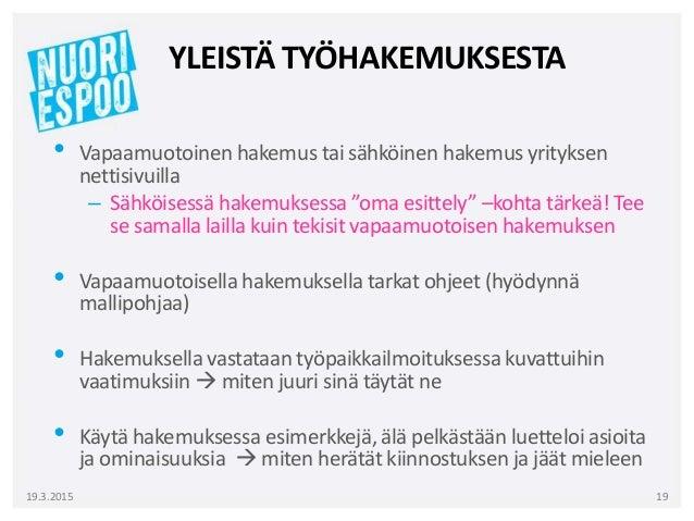 vapaamuotoinen työhakemus esimerkki Hameenlinna