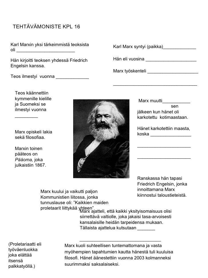 TEHTÄVÄMONISTE KPL 16 <ul><li>Karl Marxin yksi tärkeimmistä teoksista  </li></ul><ul><li>oli _______________________ </li>...
