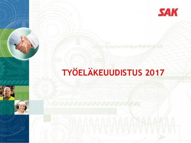 TYÖELÄKEUUDISTUS 2017
