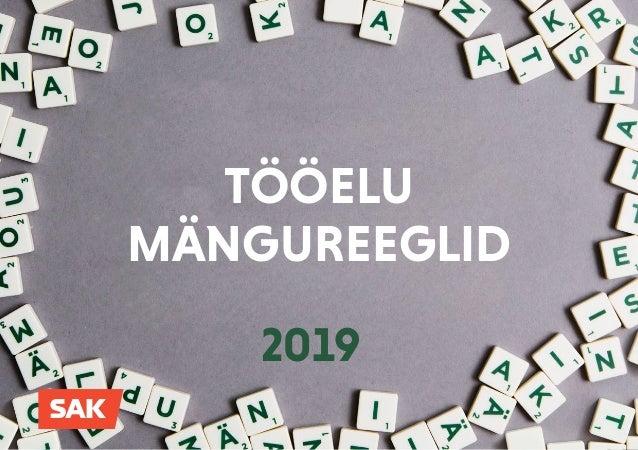 1 2019 TÖÖELU MÄNGUREEGLID