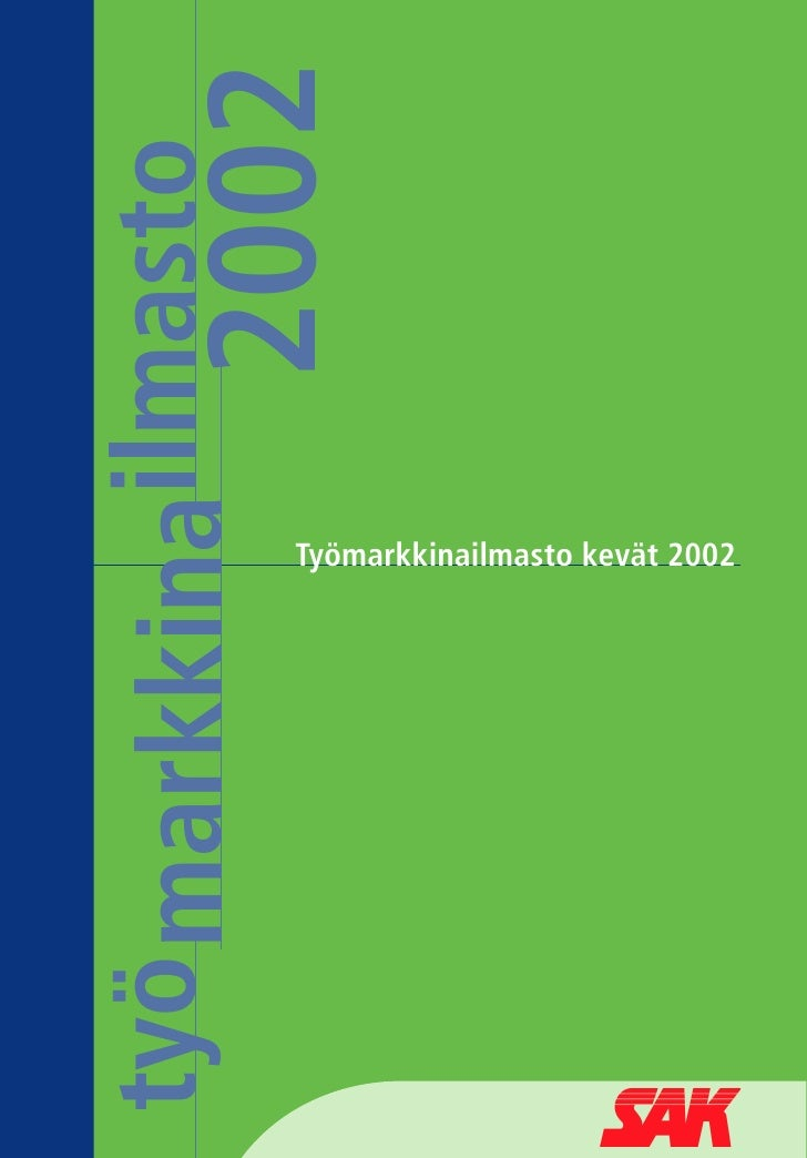 2002työ markkinailmasto                      Työmarkkinailmasto kevät 2002                                                ...