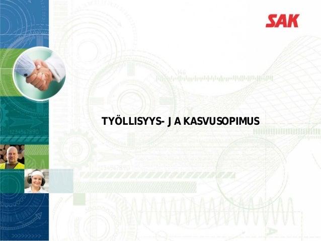 TYÖLLISYYS- JA KASVUSOPIMUS