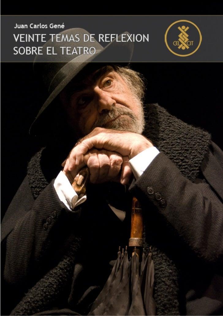 Teatro: Teoría y práctica. Nº 013   1                                    Juan Carlos Gené