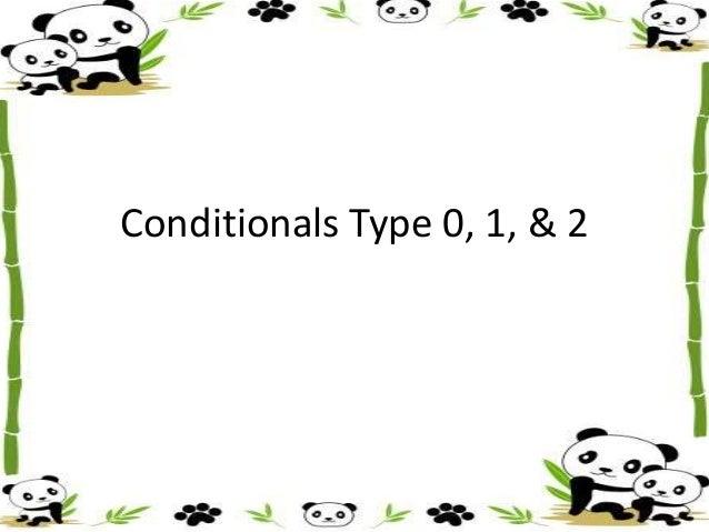 Conditionals Type 0, 1, & 2