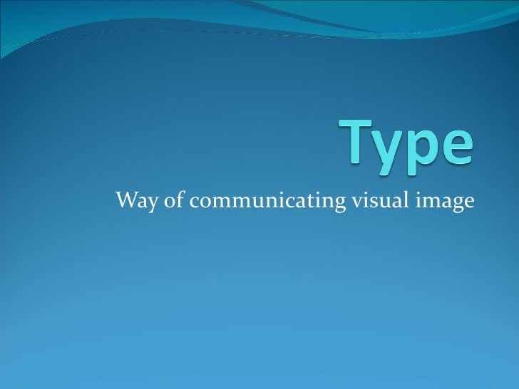 Way of communicating visual image