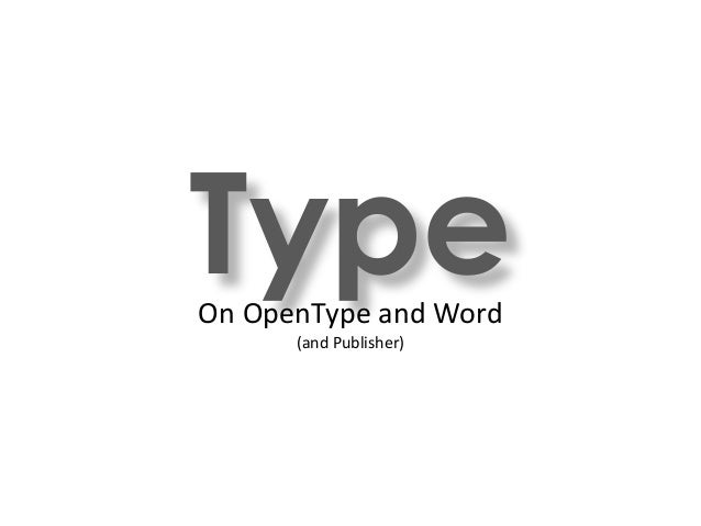 TypeOn OpenType and Word (and Publisher)