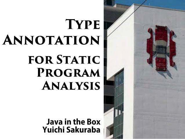 Type Annotation for Static Program Analysis