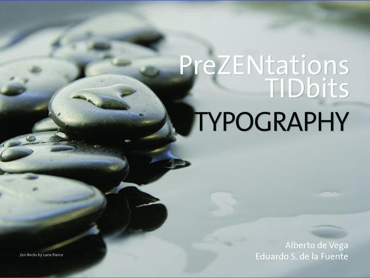 PreZENtations                                  TIDbits                             TYPOGRAPHY                             ...