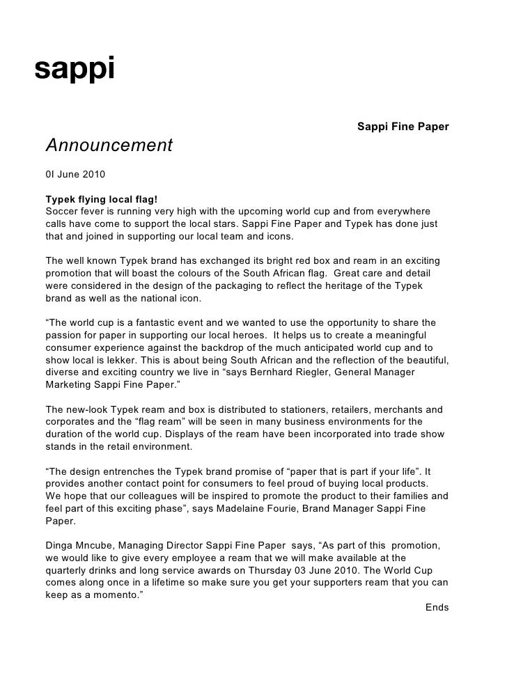 Sappi Fine Paper Announcement 0I June 2010 Typek flying local flag! Soccer fever is running very high with the upcoming wo...