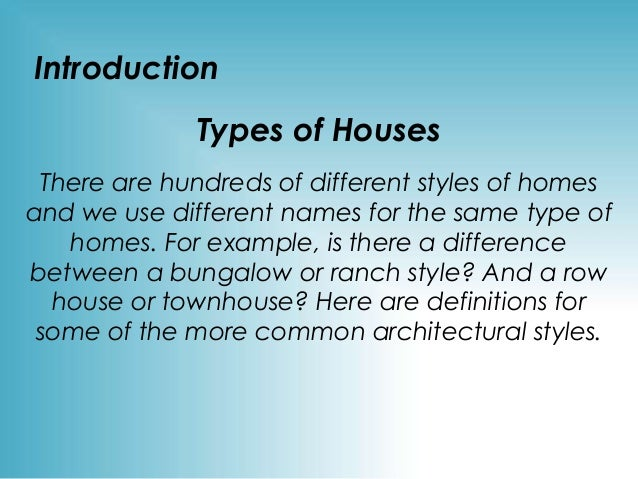 Type of houses for Different kinds of houses