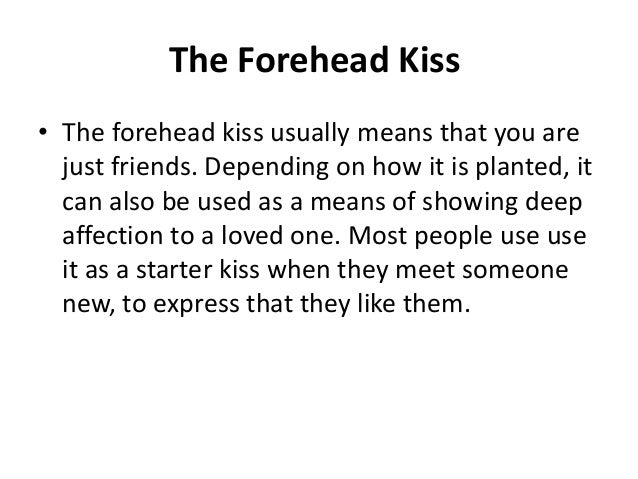 Of Forehead Kiss Meaning The A