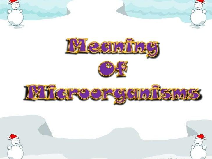 Type of microorganisms