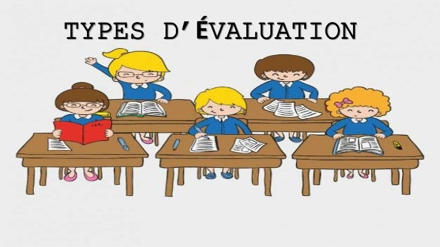 TYPES D'ÉVALUATION