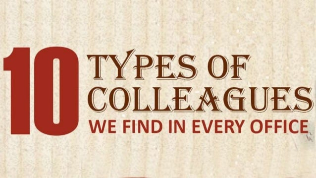 Discover The Top 10 Types Of Colleagues Around You