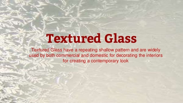 Types Of Decorative Glasses
