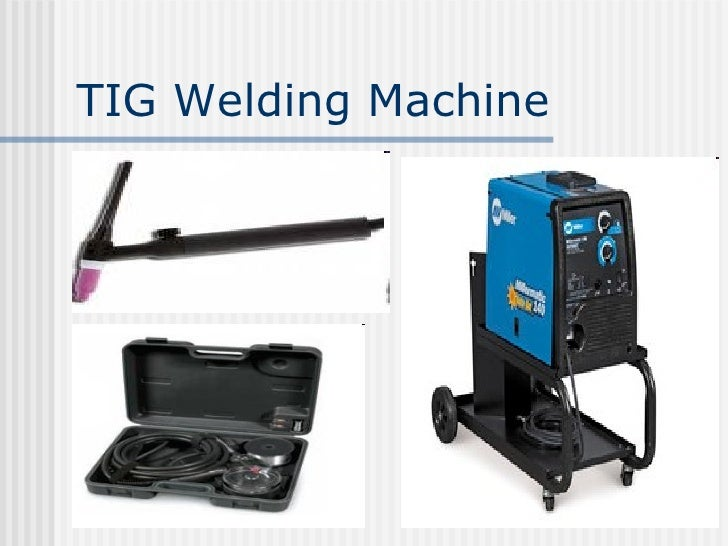 types of welding machine