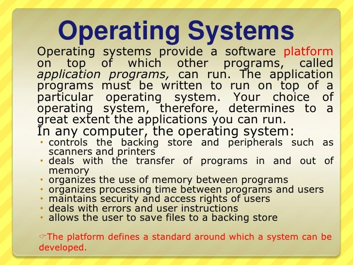difference between operating systems and application software There is an artificial line between an application and an operating system (os) an os is software that manages the hardware devices in your computer, things like processor, memory, disk.