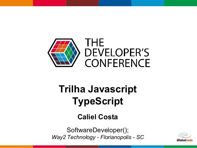 pen4education SoftwareDeveloper(); Way2 Technology - Florianopolis - SC Trilha Javascript TypeScript Caliel Costa