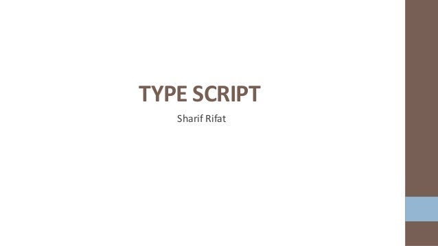 TypeScript: Basic Features and Compilation Guide