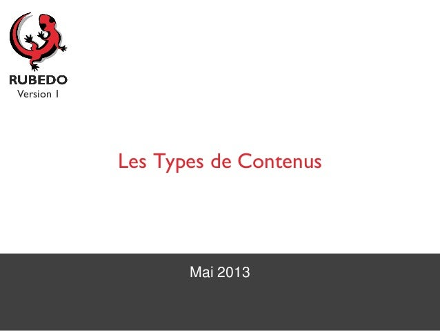 Mai 2013 Les Types de Contenus Version 1