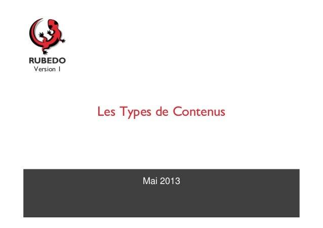 Mai 2013Les Types de ContenusVersion 1