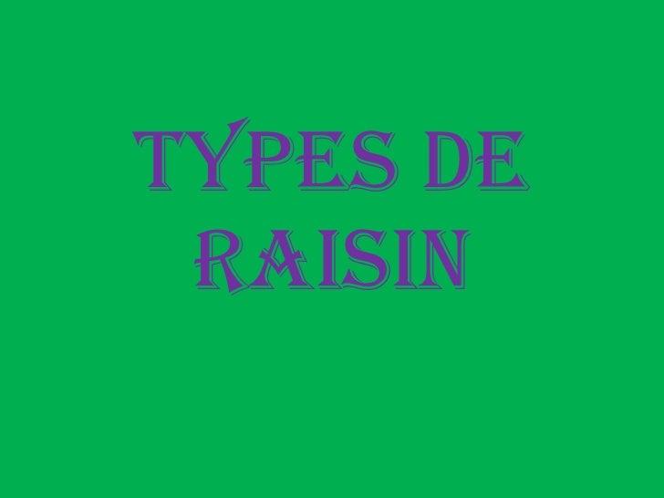 Types de raisin