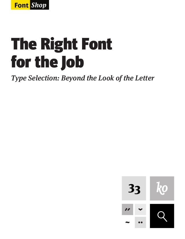 The Right Font for the Job Type Selection: Beyond the Look of the Letter  F