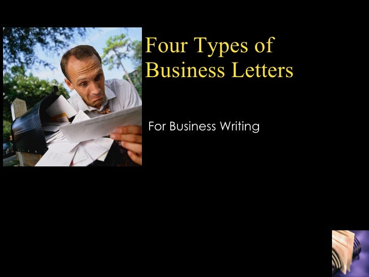 Four Types of Business Letters For Business Writing
