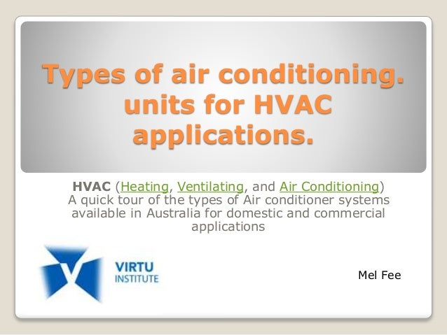 Types Of Air Conditioning For Hvac Application