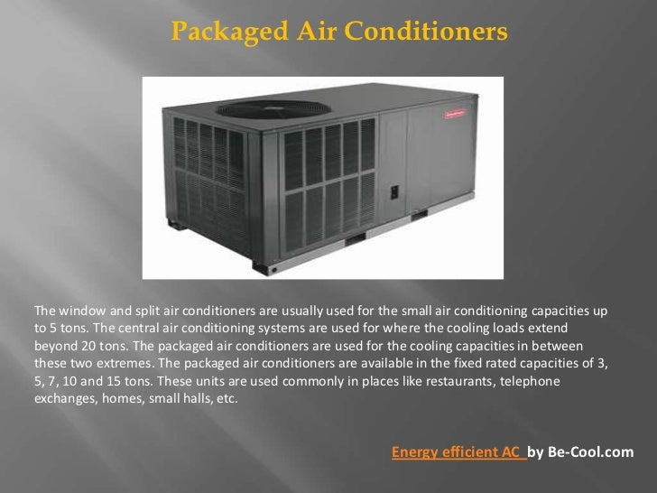 Window Type Air Conditioner Types of air conditioning systems
