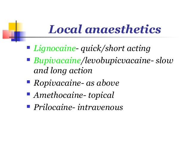 Advantages   Effective alternative to GA   Avoids polypharmacy   Allergic reactions   Extended analgesia   Patient ca...