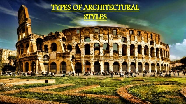 styles architectural types slideshare