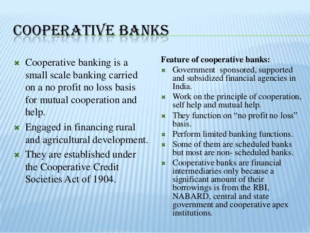hrm in cooperative banks in india (mondya pg center) karnataka, india abstract:  institutions the cooperative  banks are generally headed by a committee of elected members, who are not.