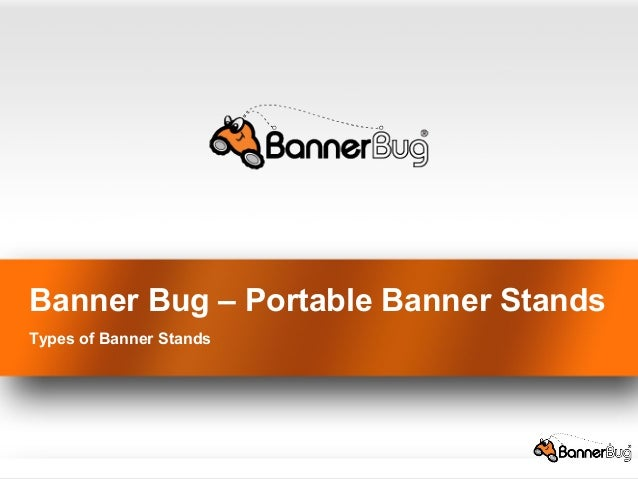 Banner Bug – Portable Banner Stands Types of Banner Stands
