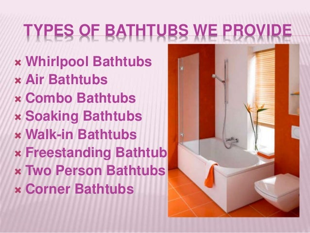 Types Of Bathtubs By Leisure Concepts