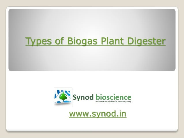Types of biogas plant digester